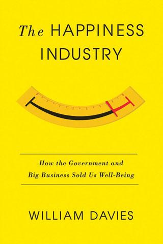 book-review-the-happiness-industry-by-william-davies
